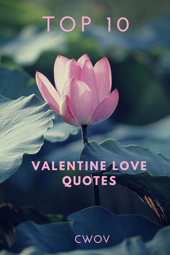 Top 10ValentineLove Quotes